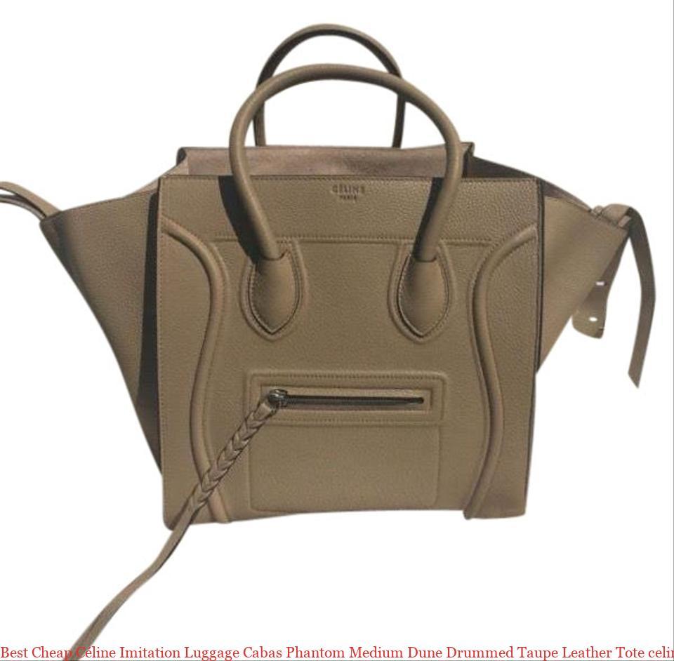 2486b3b488 Best Cheap Céline Imitation Luggage Cabas Phantom Medium Dune Drummed Taupe Leather  Tote celine big bag replica